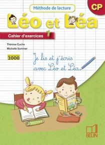 Leo Et Lea ; Methode De Lecture ; Cp ; Cahier D'exercices