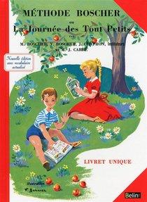 Methode Boscher Ou La Journee Des Tout Petits (edition 2013)