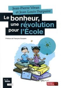 Le Bonheur, Une Revolution Pour L'ecole