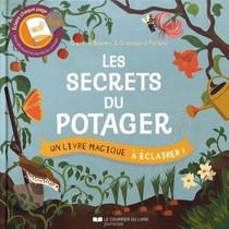Les Secrets Du Potager ; Un Livre Magique A Eclairer !