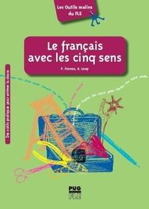 Le Francais Avec Les Cinq Sens ; A2>c2