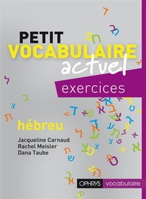Petit Vocabulaire Actuel ; Hebreu ; Excercices
