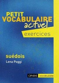 Petit Vocabulaire Actuel Suedois Exercices