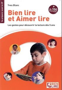 Bien Lire Et Aimer Lire ; Recueil D'exercices Pour Se Preparer A Lire