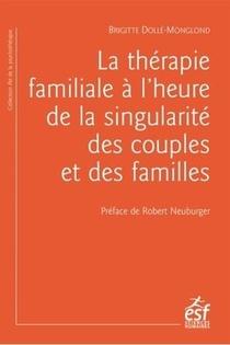 La Therapie Familiale A L'heure De La Singularite Des Couples Et Des Familles
