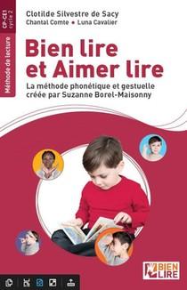 Bien Lire Et Aimer Lire ; La Methode Phonetique Et Gestuelle Creee Par Suzanne Borel-maisonny