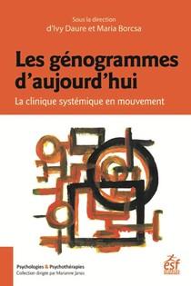 Les Genogrammes D'aujourd'hui ; La Clinique Systemique En Mouvement