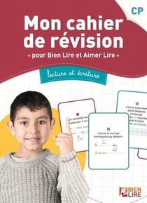Mon Cahier De Revision : Le Cahier Pour S'exercer A Lire Et A Ecrire Avec La Methode Bien Lire Et Aimer Lire