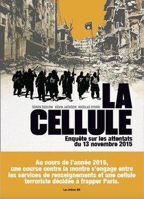 La Cellule : Enquete Sur Les Attentats Du 13 Novembre 2015