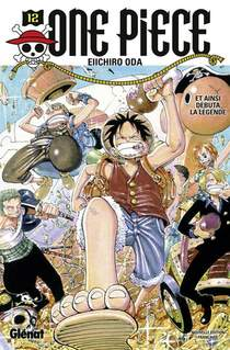One Piece - Edition Originale T.12 ; Et Ainsi Debuta La Legende