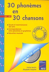 30 Phonemes En 30 Chansons ; Apprentissage Des Phonemes ; Grandes Sections Et Cours Preparatoires