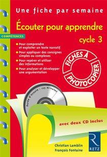 Ecouter Pour Apprendre ; Cycle 3 ; Fiches A Photocopier