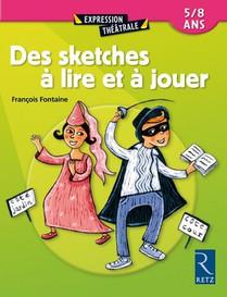 Sketches A Lire Et A Jouer (edition 2002)