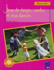 Jeux De Doigts, Rondes Et Jeux Danses