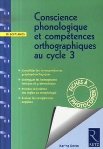 Conscience Phonologique Et Competences Orthographiques Au Cycle 3