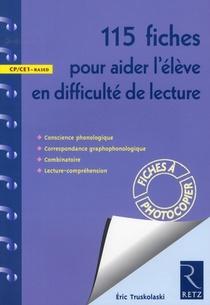 115 Fiches Pour Aider L'eleve En Lecture ; Cp/ce1