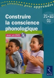 Construire La Conscience Phonologique ; Ps, Ms, Gs