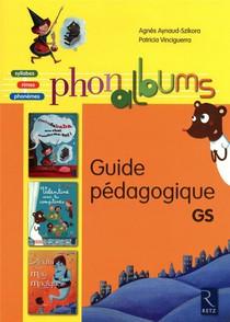 Phonalbums ; Guide Pedagogique ; Grande Section