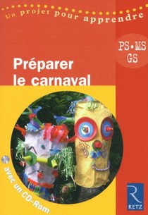 Preparer Le Carnaval ; Ps / Ms / Gs