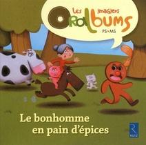 Le Bonhomme En Pain D'epices