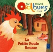 La Petite Poule Rousse ; Ps/ms