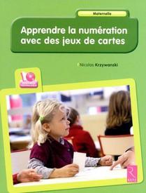 Apprendre La Numeration Avec Des Jeux De Cartes ; Maternelle