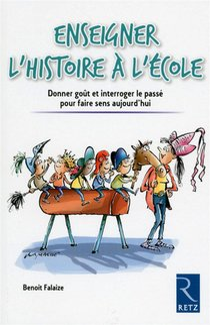 Enseigner L'histoire A L'ecole