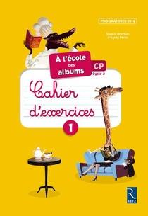 Ecole Des Albums Cp Cahier 1 Serie Jaune