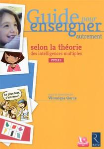 Guide Pour Enseigner Autrement Selon La Theorie Des Intelligences Multiples Maternelle (+ Dvd)