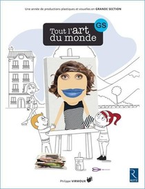 Tout L'art Du Monde ; Gs (edition 2018)