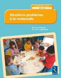 Situations - Problemes En Maternelle (edition 2018)