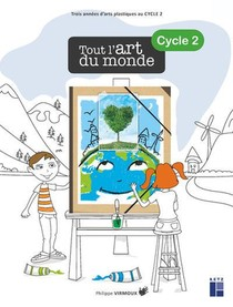 Tout L'art Du Monde ; Cycle 2 (edition 2020)