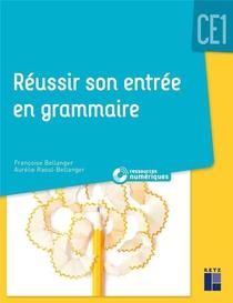 Reussir Son Entree En Grammaire ; Ce1 ; Ressources Numeriques (edition 2019)