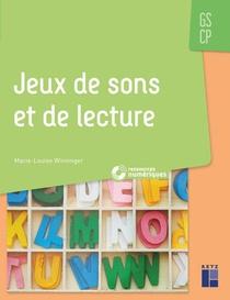 Jeux De Sons Et De Lecture ; Gs ; Cp (edition 2019)