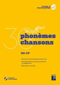 30 Phonemes En 30 Chansons ; Gs/cp