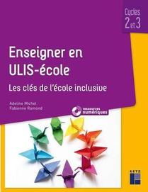 Enseigner En Ulis-ecole ; Cycles 2 Et 3 (edition 2020)