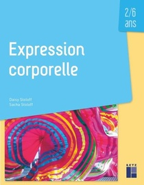Expression Corporelle ; 2/6 Ans