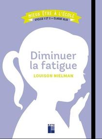 Diminuer La Fatigue ; Cycles 1 Et 2 ; Classe Ulis