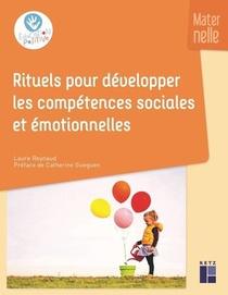 Rituels Pour Developper Les Competences Sociales Et Emotionnelles : Maternelle