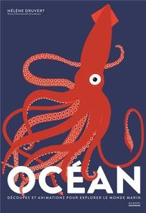 Ocean ; Decoupes Et Animations Pour Explorer Le Monde Marin