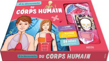 A La Decouverte Du Corps Humain (2e Edition)