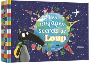 Les Voyages Secrets De Loup