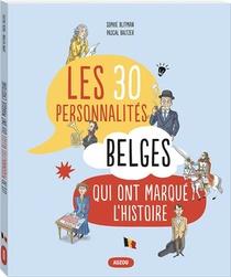 30 Personnalites Belges Qui Ont Marque L'histoire
