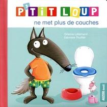 P'tit Loup Ne Met Plus De Couches