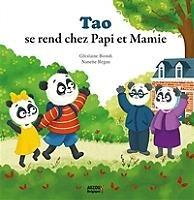 Tao Se Rend Chez Papi Et Mamie