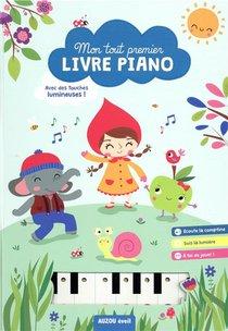 Mon Tout Premier Livre Piano ; Avec Des Touches Lumineuses !