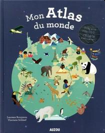 Mon Atlas Du Monde ; Avec Plus De 100 Rabats A Soulever
