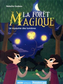 La Foret Magique Tome 4 - Le Royaume Des Lumieres