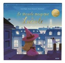Le Monde Magique De Luciole ; Un Livre En Papiers Decoupes Lumineux
