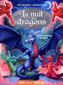 La Nuit Des Dragons T.1 ; Les Ombres Rouges
